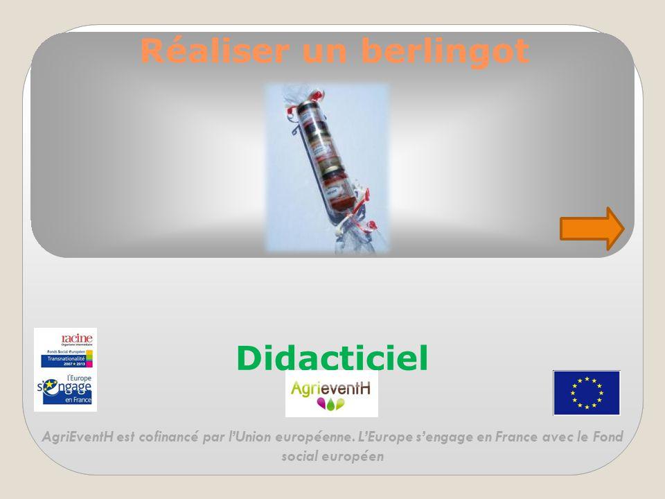 Réaliser un berlingot Didacticiel AgriEventH est cofinancé par l'Union européenne.