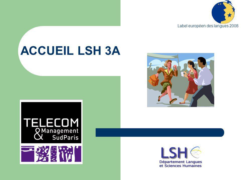ACCUEIL LSH 3A Label européen des langues 2008