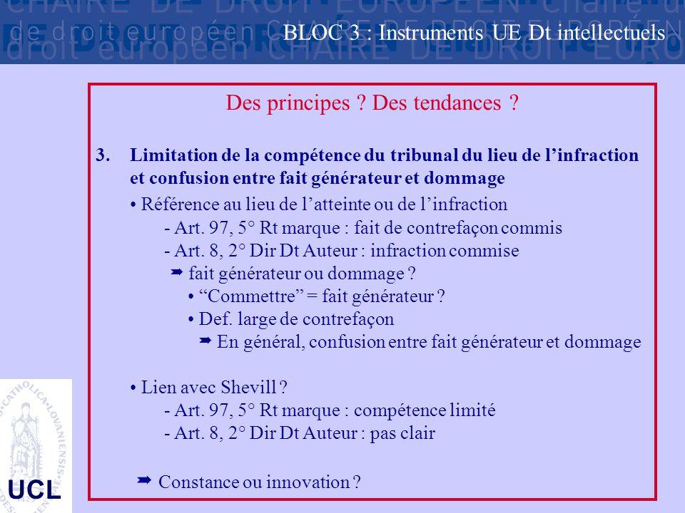 UCL Des principes .Des tendances . 3.