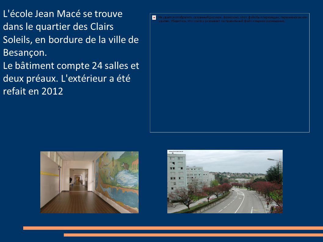 L école Jean Macé se trouve dans le quartier des Clairs Soleils, en bordure de la ville de Besançon.