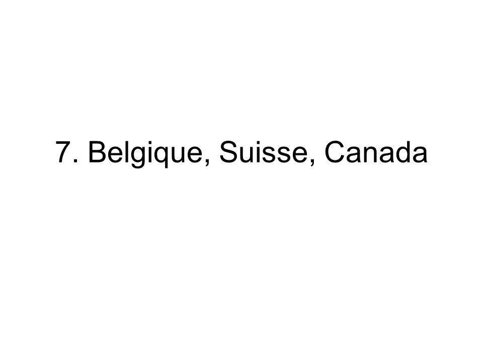 7. Belgique, Suisse, Canada