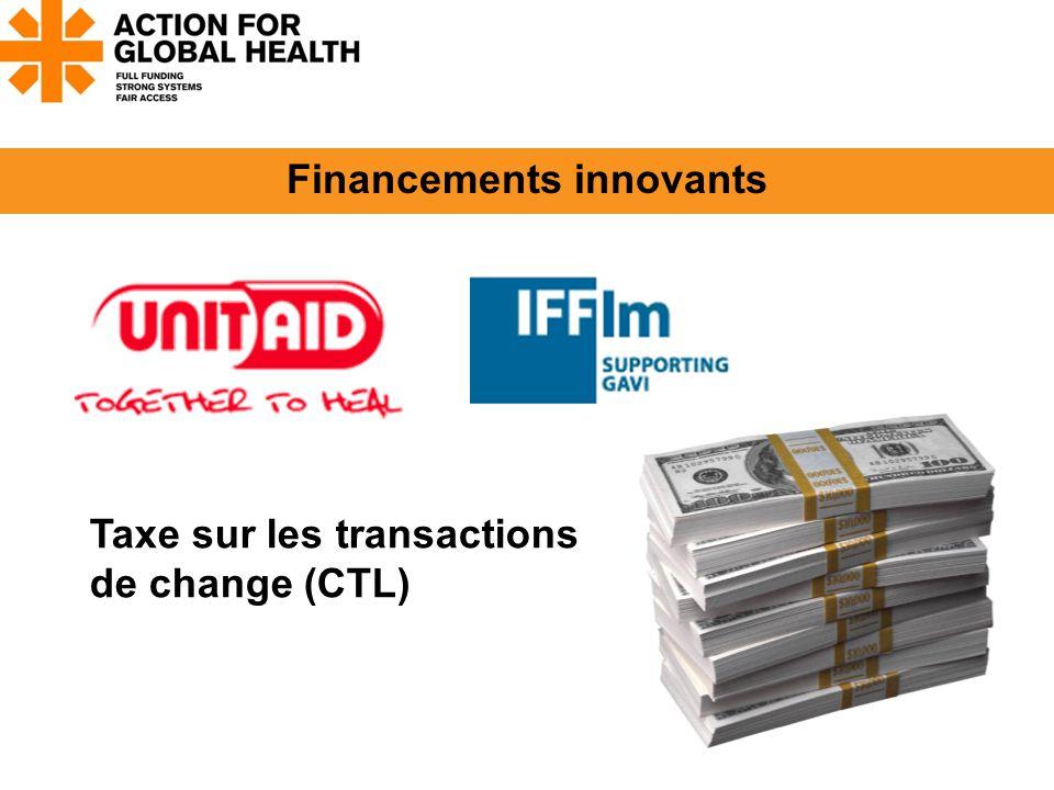 Financements innovants Taxe sur les transactions de change (CTL)