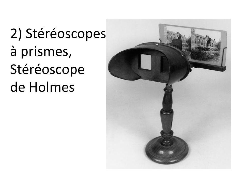 2) Stéréoscopes à prismes, Stéréoscope de Holmes