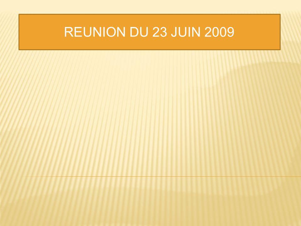 REUNION DU 23 JUIN 2009