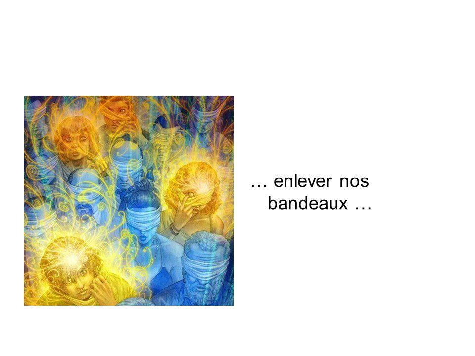 … enlever nos bandeaux …
