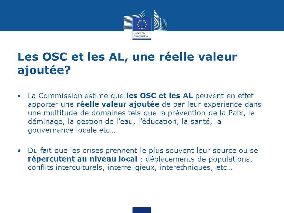 Les OSC et les AL, une réelle valeur ajoutée? La Commission estime que les OSC et les AL peuvent en effet apporter une réelle valeur ajoutée de par le