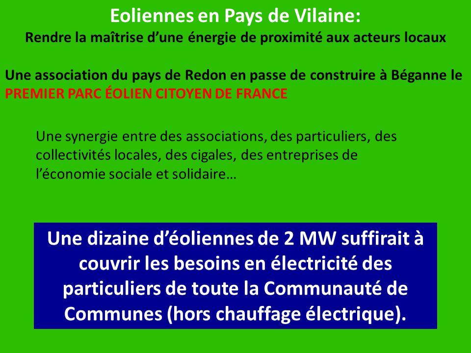 Eoliennes en Pays de Vilaine: Rendre la maîtrise d'une énergie de proximité aux acteurs locaux Une association du pays de Redon en passe de construire