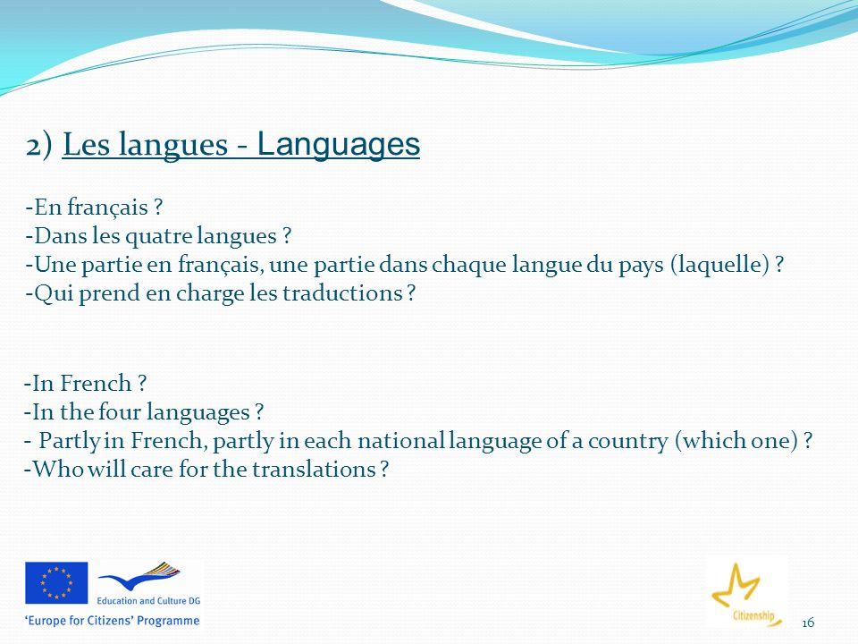 16 2) Les langues - Languages -En français .-Dans les quatre langues .