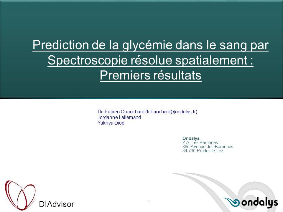 DIAdvisor 1 Dr. Fabien Chauchard (fchauchard@ondalys.fr) Jordanne Lallemand Yakhya Diop Ondalys Z.A. Les Baronnes 385 Avenue des Baronnes 34 730 Prade