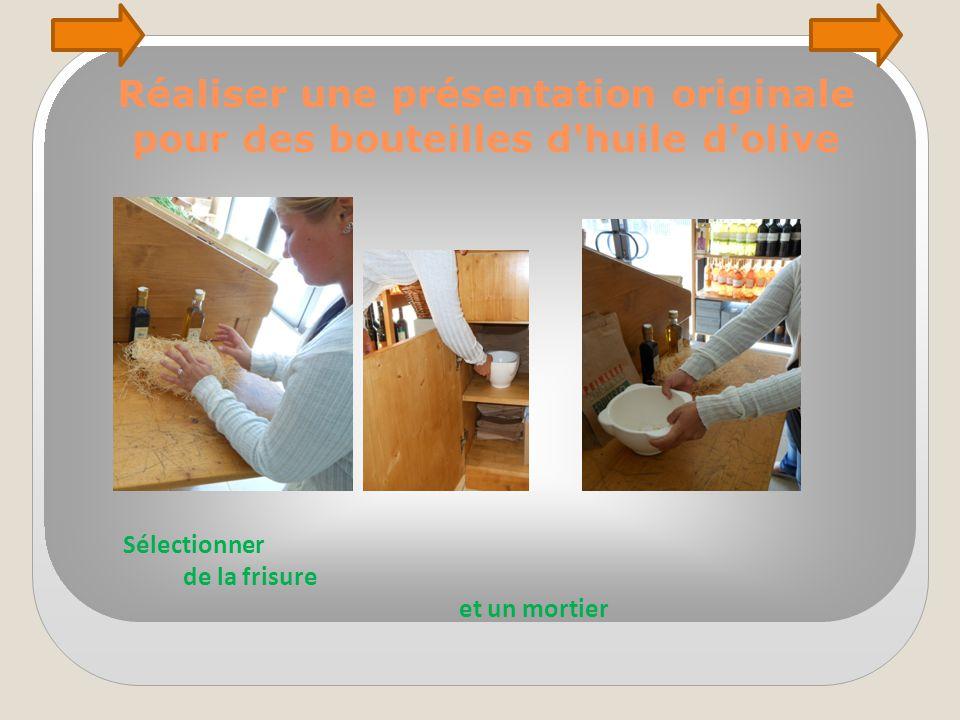 Réaliser une présentation originale pour des bouteilles d'huile d'olive Sélectionner de la frisure et un mortier