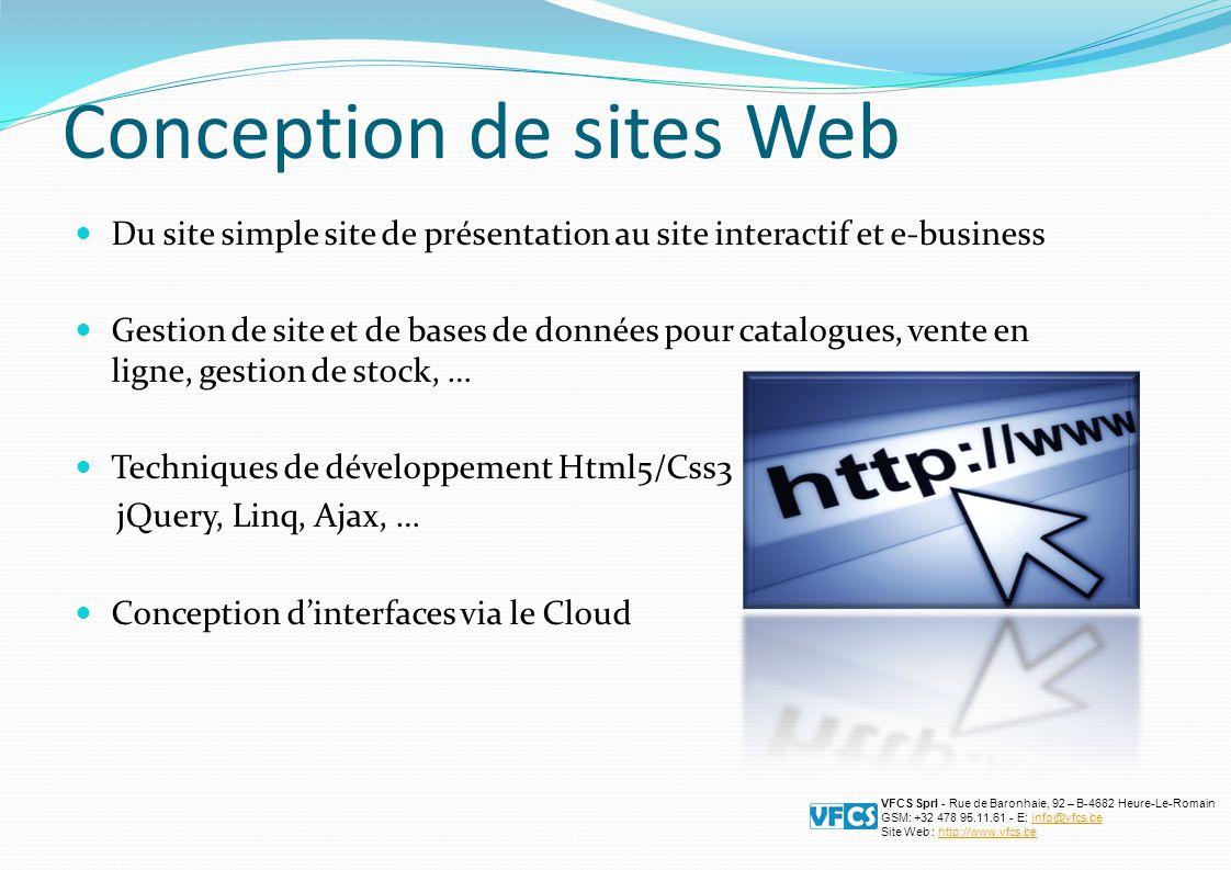 Du site simple site de présentation au site interactif et e-business Gestion de site et de bases de données pour catalogues, vente en ligne, gestion d