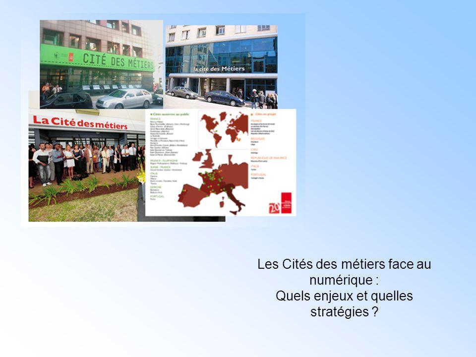 Les Cités des métiers face au numérique : Quels enjeux et quelles stratégies ?