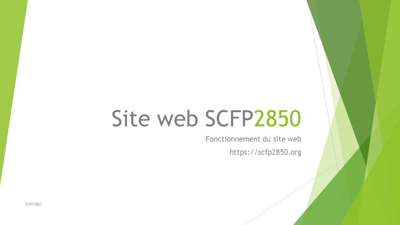 SCFP2850 Site web SCFP2850 Fonctionnement du site web https://scfp2850.org