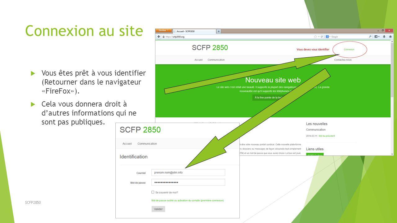 SCFP2850 Connexion au site  Vous êtes prêt à vous identifier (Retourner dans le navigateur «FireFox»).  Cela vous donnera droit à d'autres informati