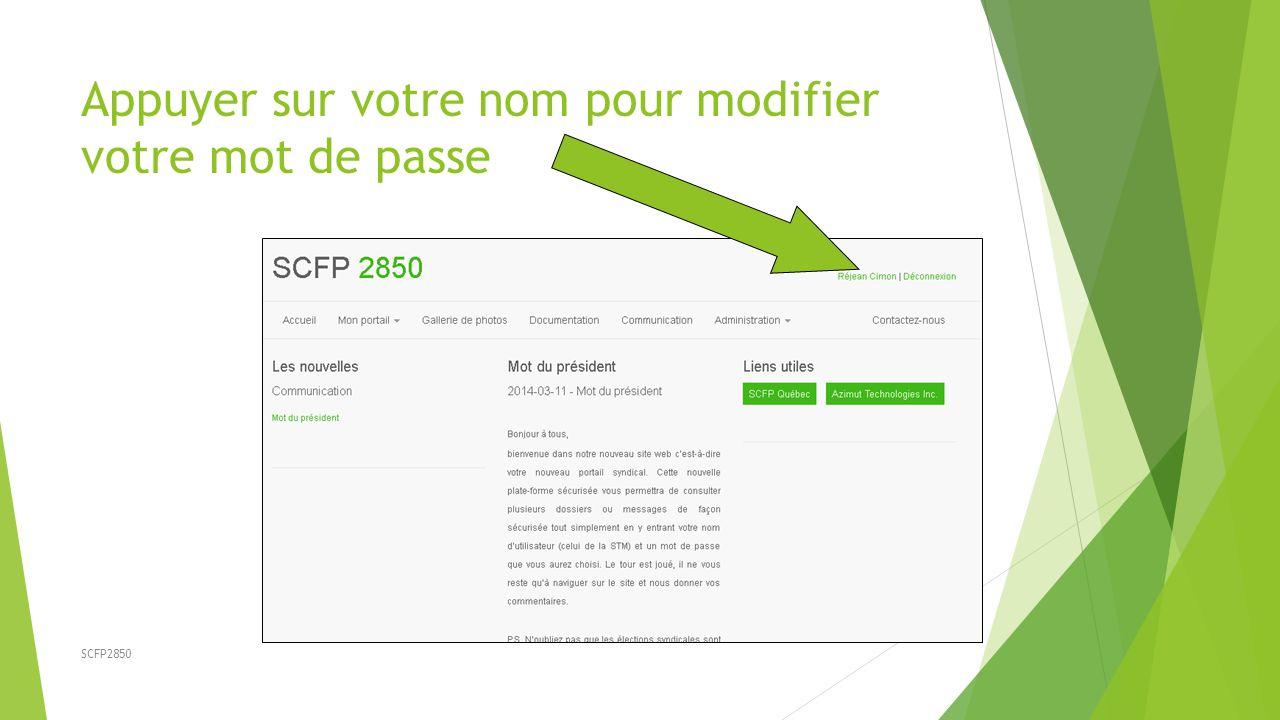 SCFP2850 Appuyer sur votre nom pour modifier votre mot de passe