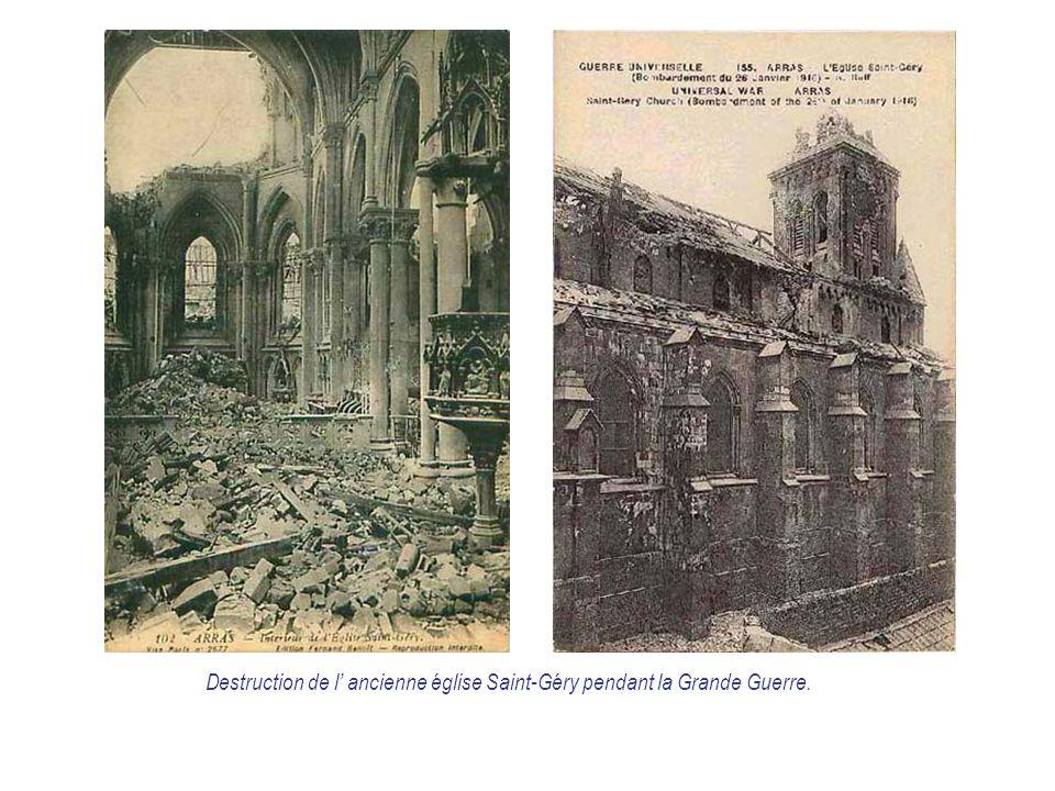 Destruction de l' ancienne église Saint-Géry pendant la Grande Guerre.