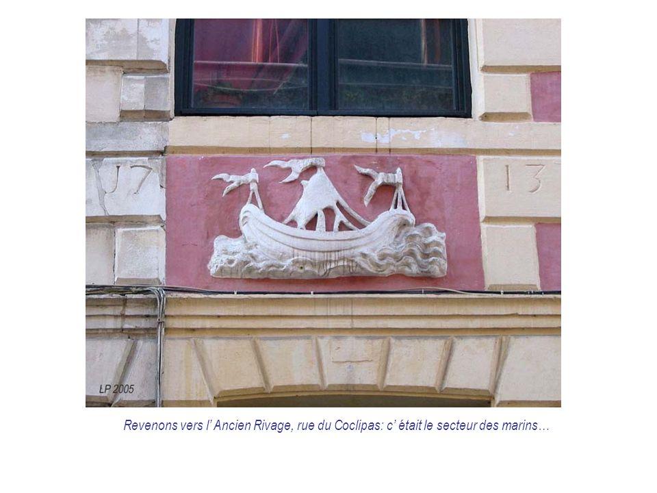 Revenons vers l' Ancien Rivage, rue du Coclipas: c' était le secteur des marins…