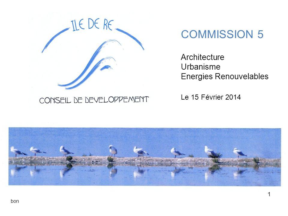 COMMISSION 5 Architecture Urbanisme Energies Renouvelables Le 15 Février 2014 1 bon