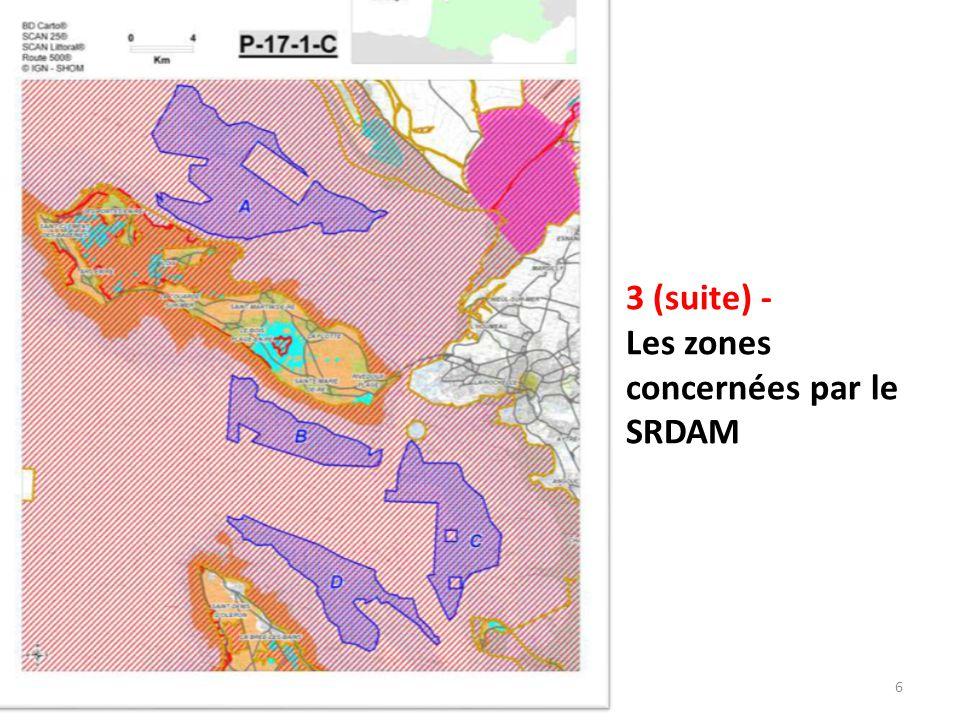 3 (suite) - Les zones concernées par le SRDAM 6