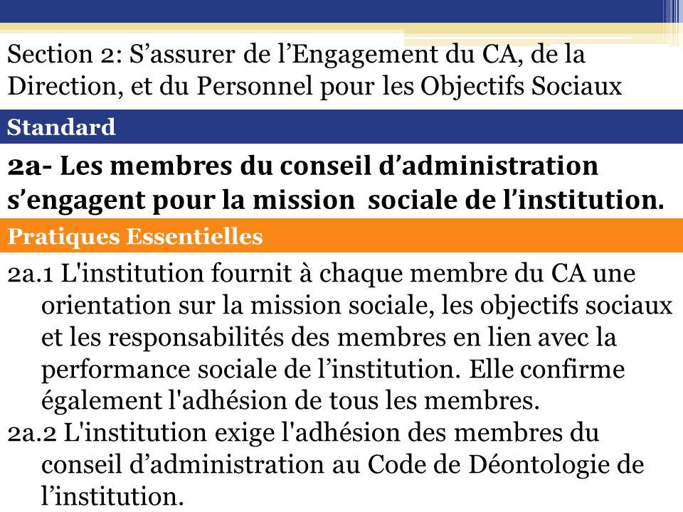 Standard 2a- Les membres du conseil d'administration s'engagent pour la mission sociale de l'institution.