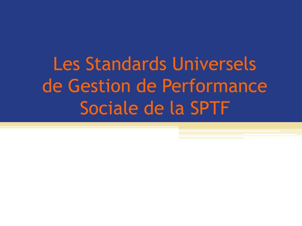Les Standards Universels de Gestion de Performance Sociale de la SPTF