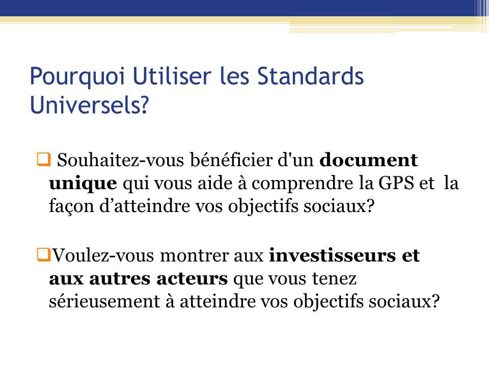Pourquoi Utiliser les Standards Universels.