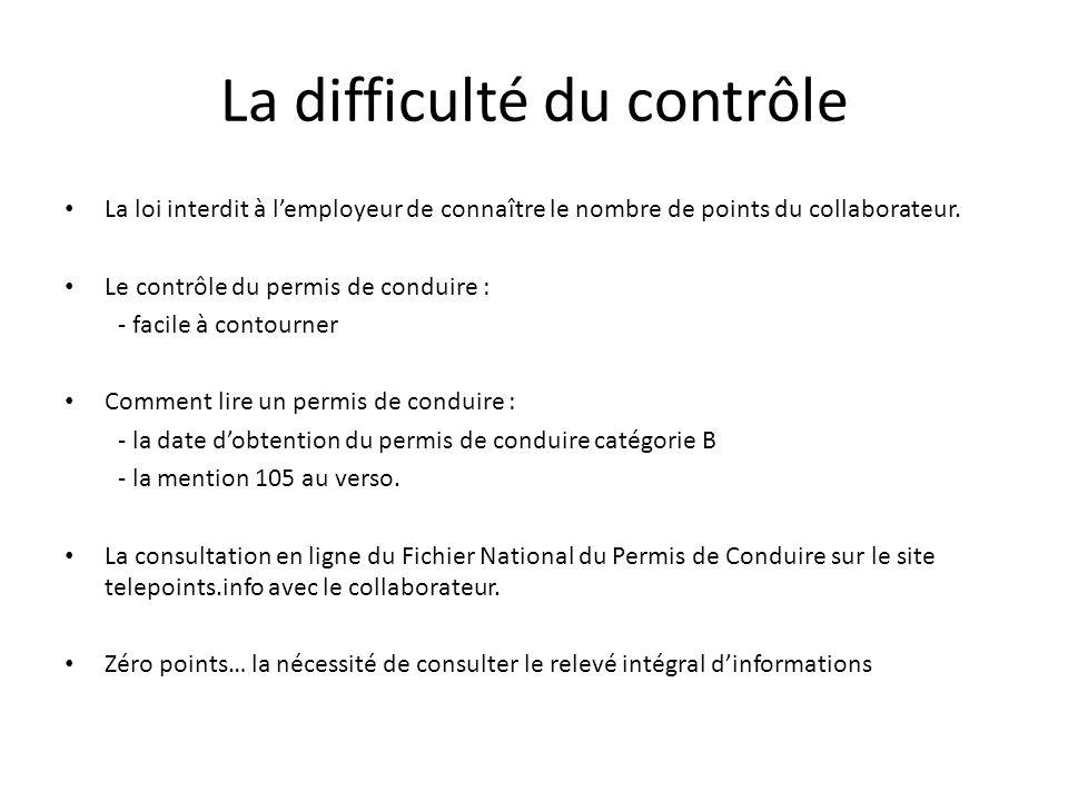 La difficulté du contrôle La loi interdit à l'employeur de connaître le nombre de points du collaborateur.