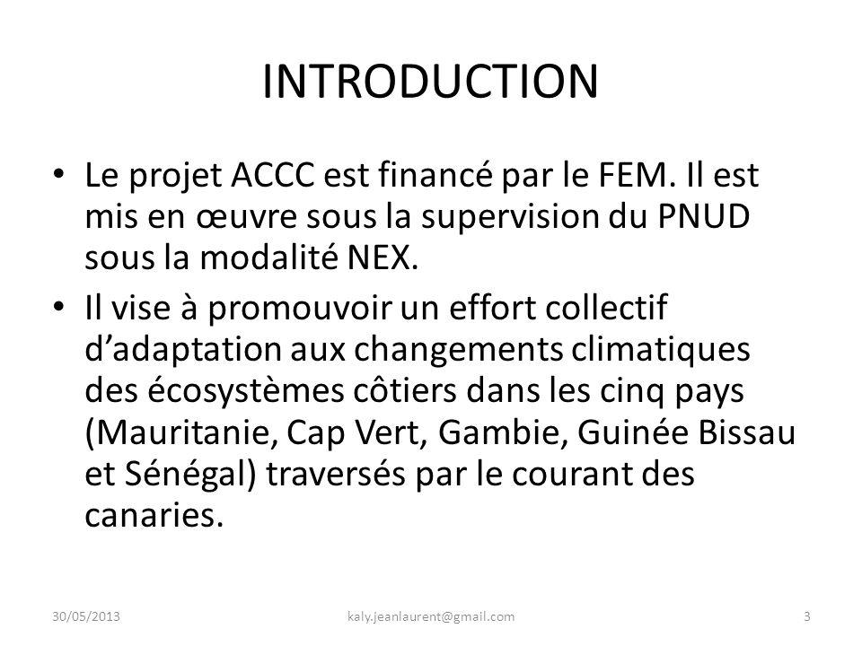 INTRODUCTION Le projet ACCC est financé par le FEM.