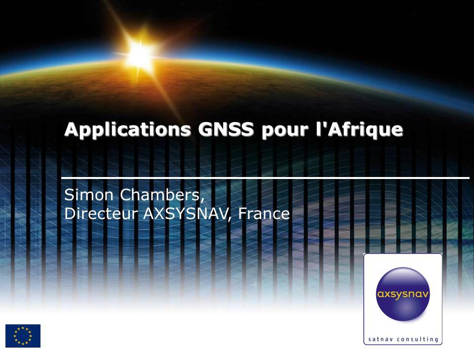 Simon Chambers, Directeur AXSYSNAV, France Applications GNSS pour l Afrique