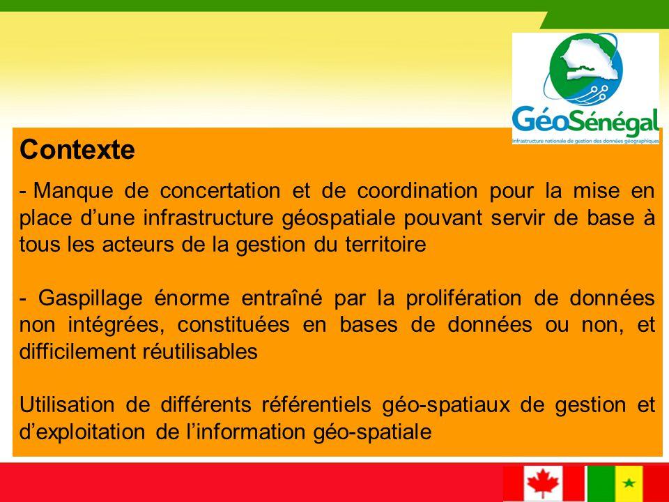 Contexte - Absence d'encadrement du développement de la géomatique - Absence d'une masse critique de techniciens et d'experts de haut niveau (faible introduction des disciplines de la géomatique dans les curriculas des universités) Nécessité d'œuvrer à un développement harmonisé de la géomatique au Sénégal