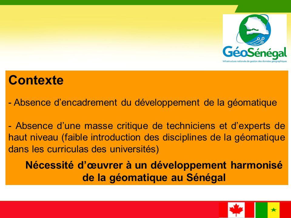 Les efforts des acteurs sénégalais de la géomatique (ateliers, séminaires, concertations, etc.), appuyés par la coopération canadienne, ont abouti à la mise sur pied du Groupe inter-institutionnel de concertation et de coordination en géomatique (GICC), officialisé par le Décret 2009-799 du 6 Août 2009.