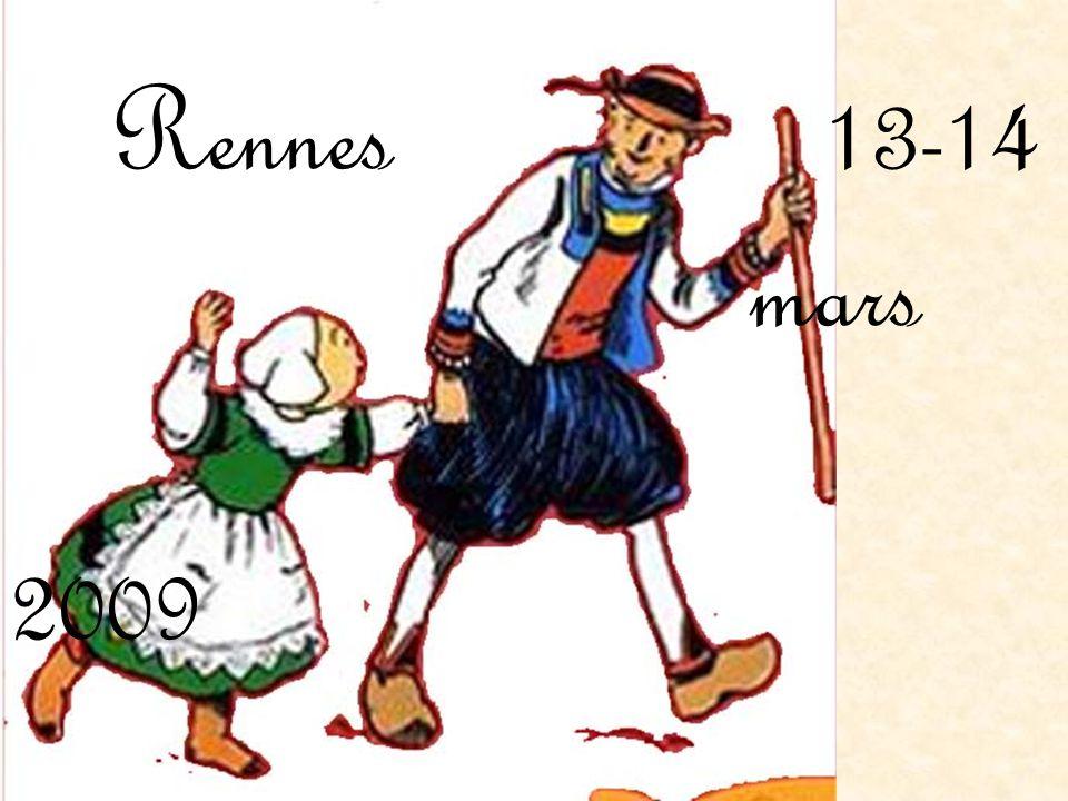 Rennes 13-14 mars 2009