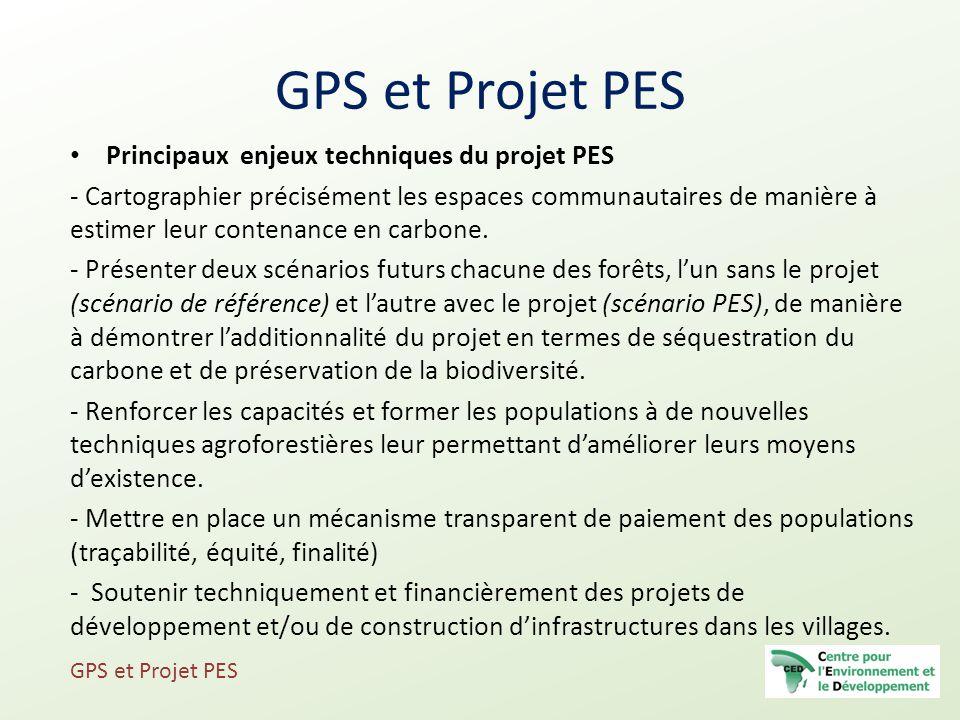Principaux enjeux techniques du projet PES - Cartographier précisément les espaces communautaires de manière à estimer leur contenance en carbone. - P