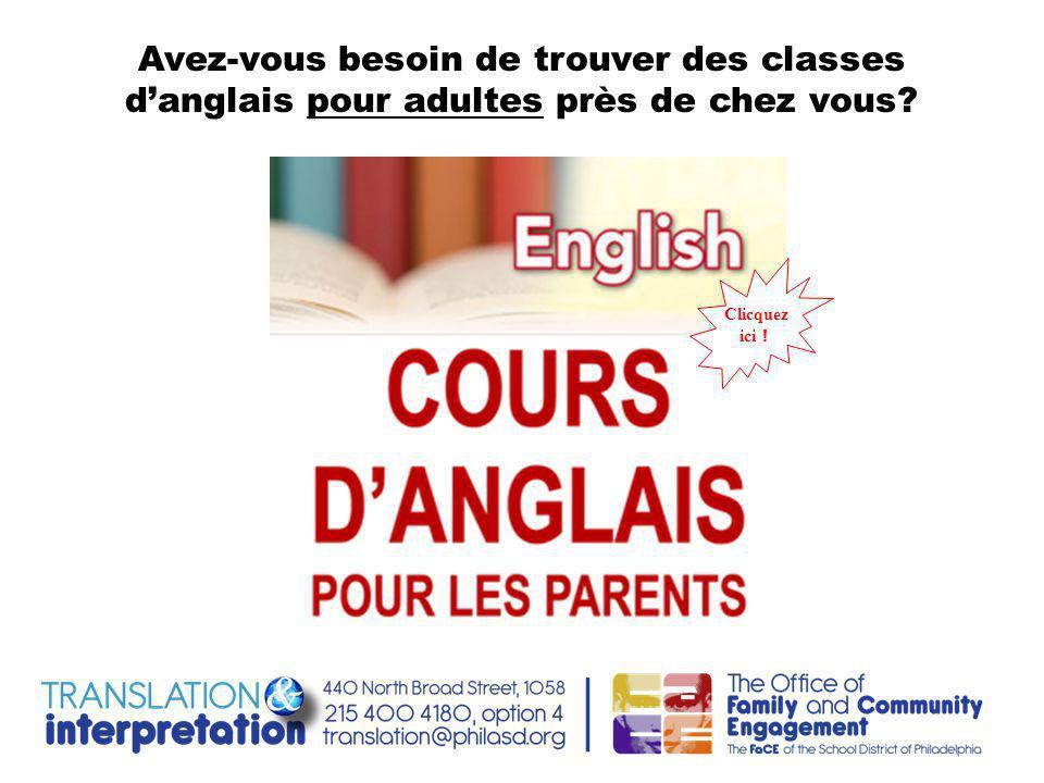 Avez-vous besoin de trouver des classes d'anglais pour adultes près de chez vous Clicquez ici !