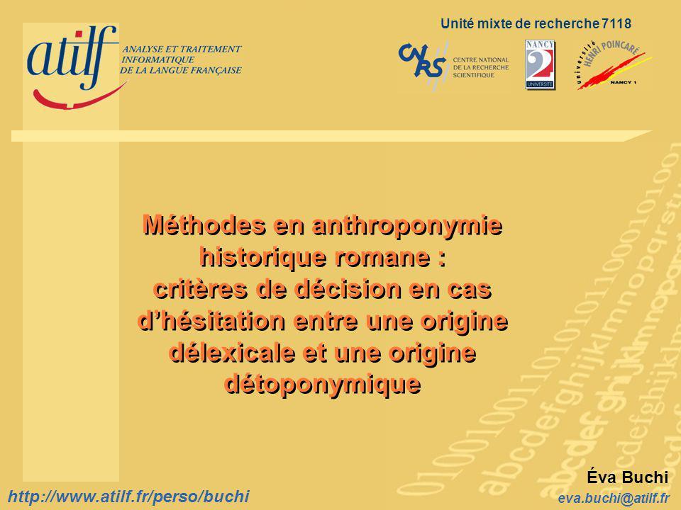 http://www.atilf.fr eva.buchi@atilf.fr http://www.atilf.fr/perso/buchi Classes étymologiques (4/5) 3.