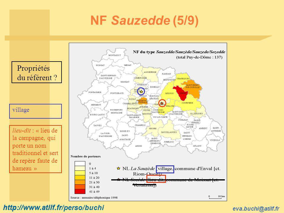 http://www.atilf.fr eva.buchi@atilf.fr http://www.atilf.fr/perso/buchi NF Sauzedde (5/9) Propriétés du référent .