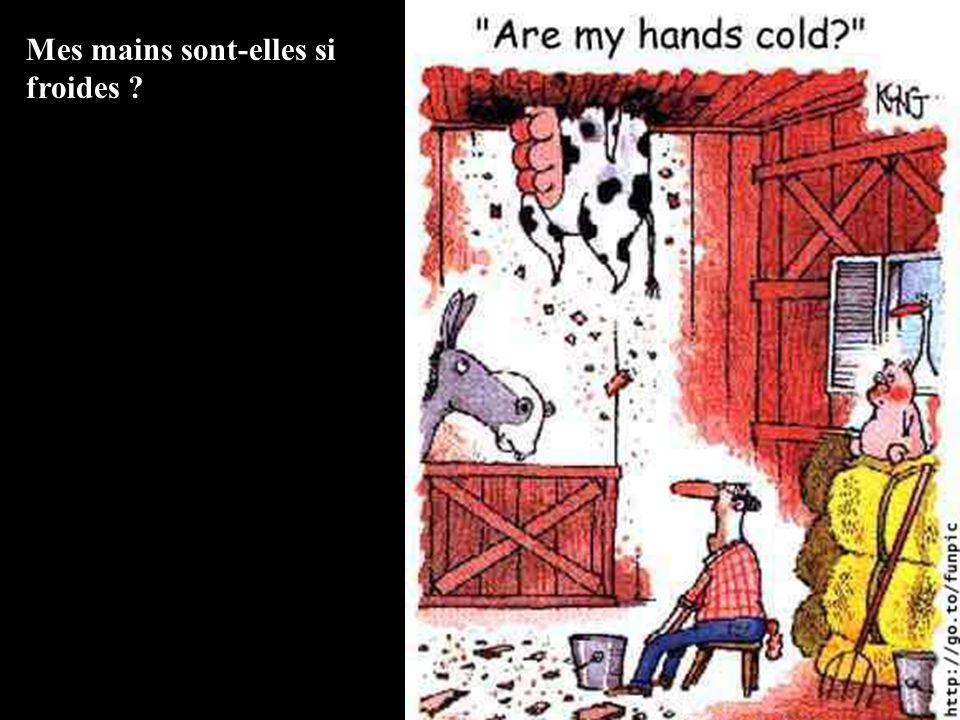 Mes mains sont-elles si froides ?