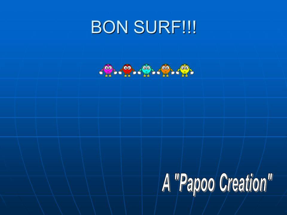 BON SURF!!!