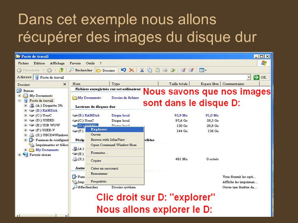 Dans cet exemple nous allons récupérer des images du disque dur