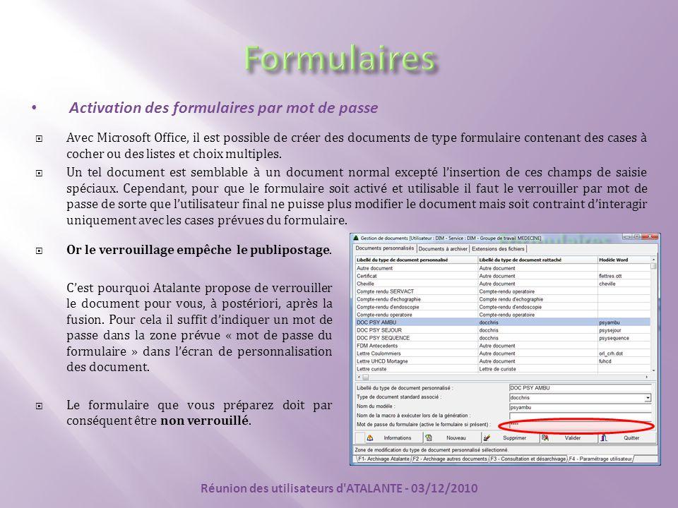 Activation des formulaires par mot de passe  Avec Microsoft Office, il est possible de créer des documents de type formulaire contenant des cases à c