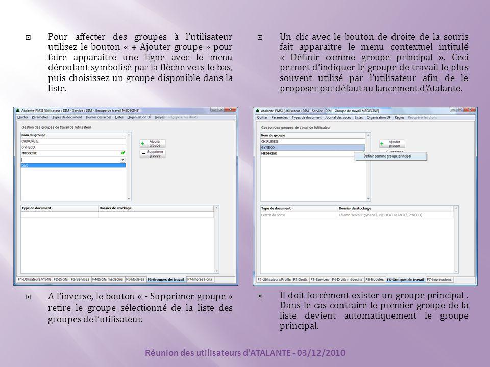  Pour affecter des groupes à l'utilisateur utilisez le bouton « + Ajouter groupe » pour faire apparaitre une ligne avec le menu déroulant symbolisé p