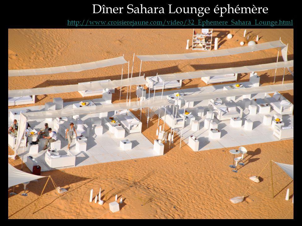 Dîner Sahara Lounge éphémère http://www.croisierejaune.com/video/32_Ephemere_Sahara_Lounge.html
