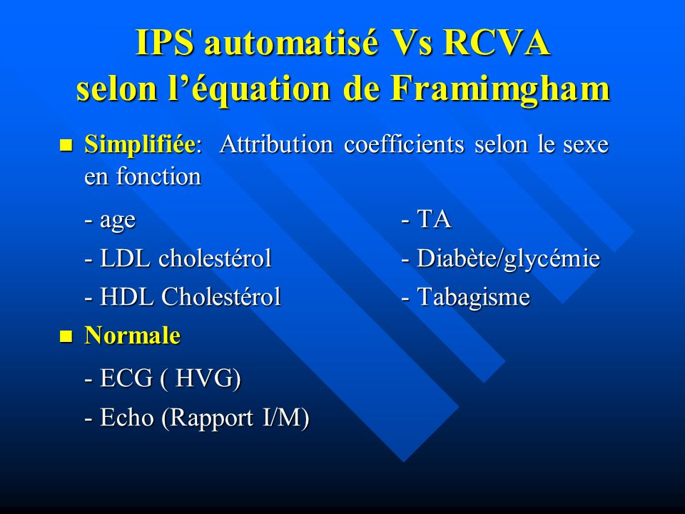 IPS automatisé Vs RCVA selon l'équation de Framimgham Simplifiée: Attribution coefficients selon le sexe en fonction Simplifiée: Attribution coefficie