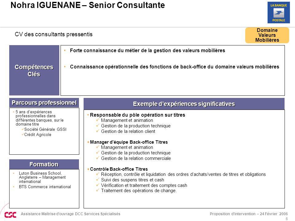 Proposition d'intervention – 24 Février 2006Assistance Maîtrise d'ouvrage DCC Services Spécialisés 7 CSC.COM CONSEIL.