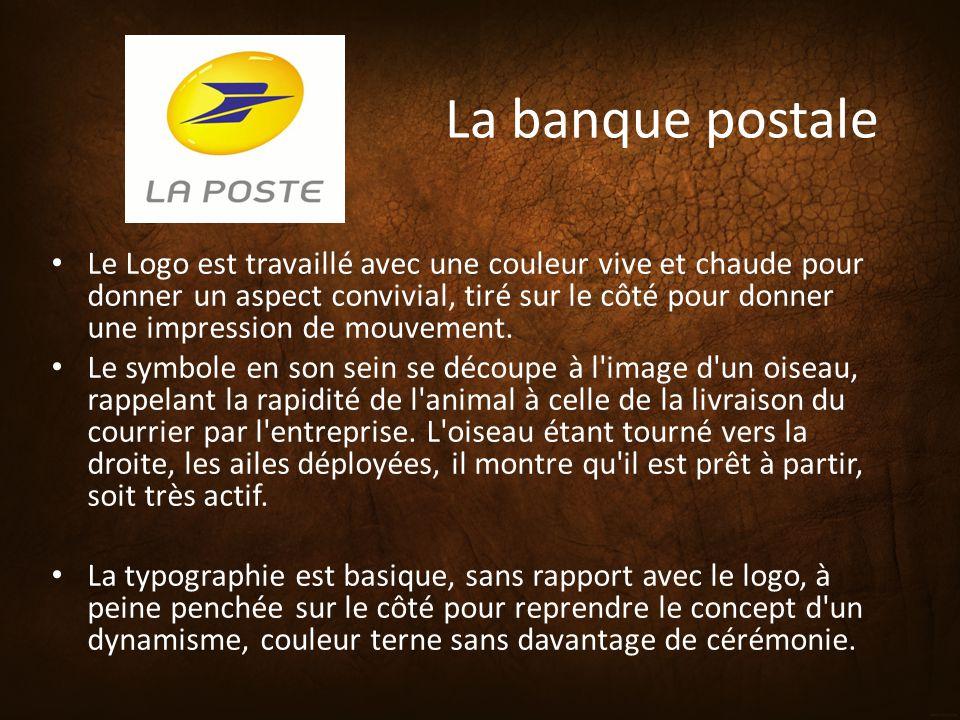 La banque postale Le Logo est travaillé avec une couleur vive et chaude pour donner un aspect convivial, tiré sur le côté pour donner une impression d