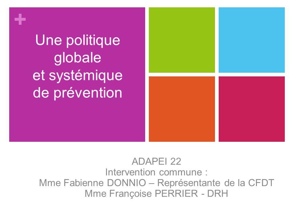 + Une politique pluriannuelle et stratégique Une volonté associative, réaffirmée en 2011 : « PRENDRE SOIN DE CEUX QUI PRENNENT SOIN ».