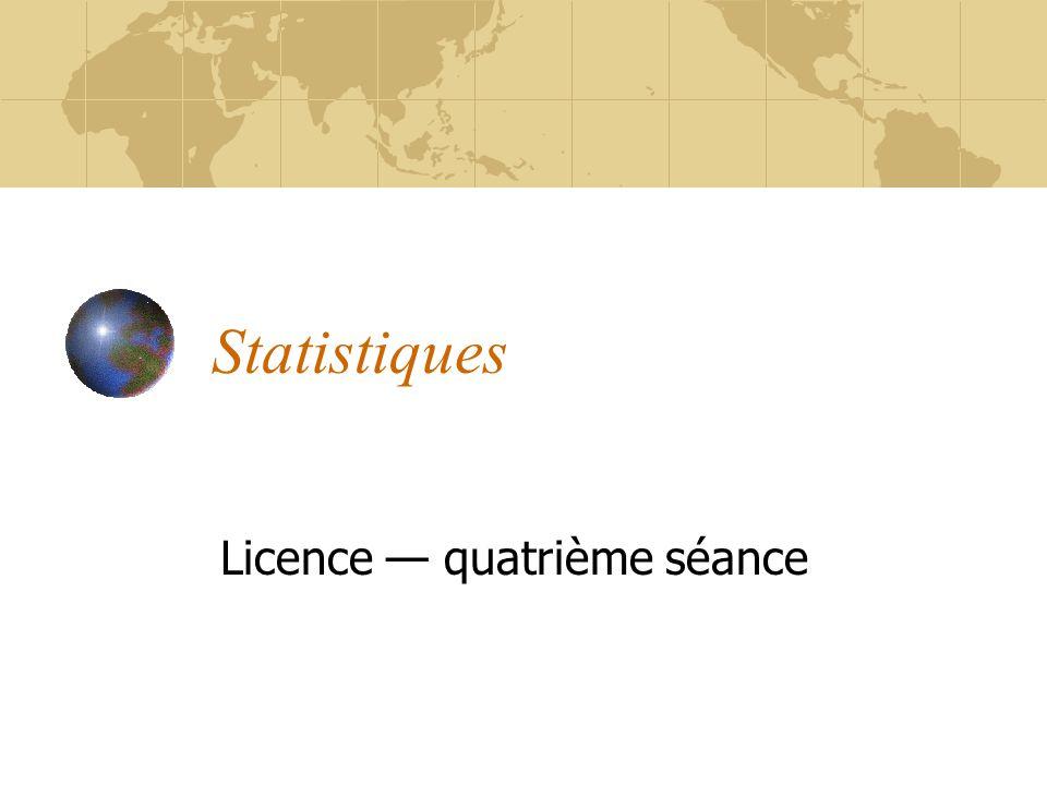 Statistiques Licence — quatrième séance