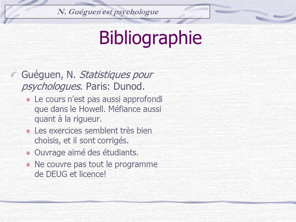 Bibliographie Guéguen, N.Statistiques pour psychologues.