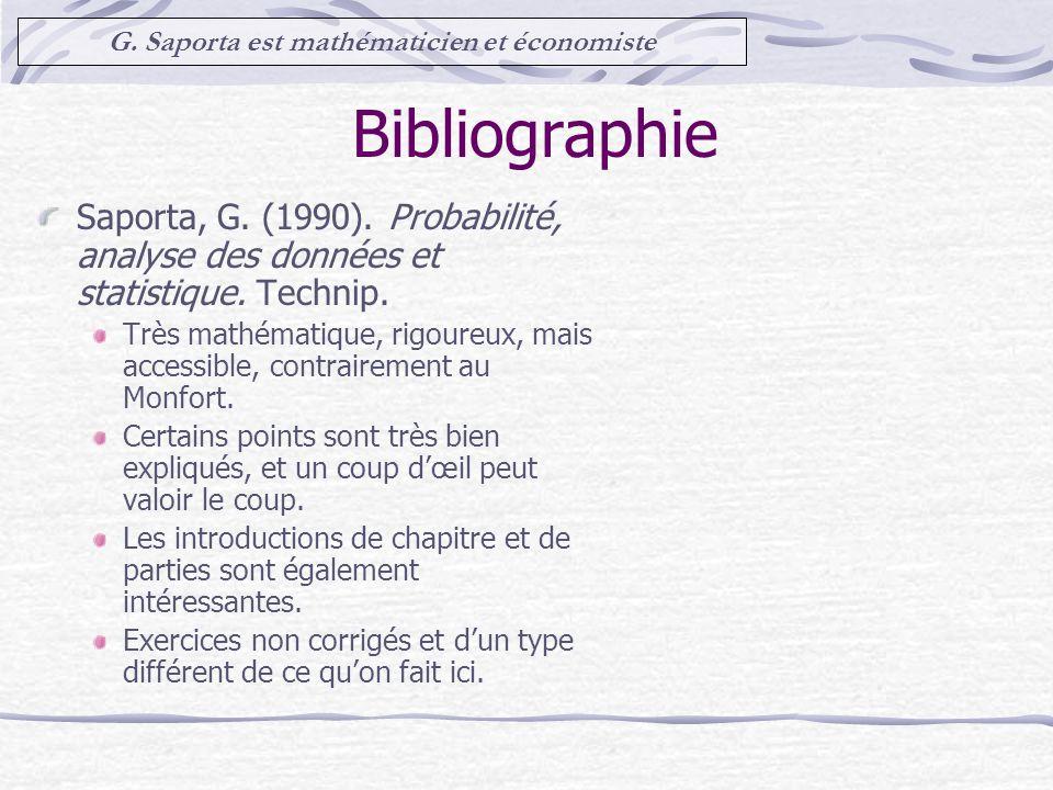 Bibliographie Saporta, G.(1990). Probabilité, analyse des données et statistique.