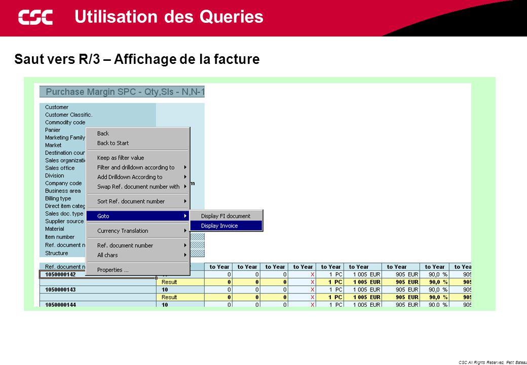 CSC All Rights Reserved, Petit Bateau Saut vers R/3 – Affichage de la facture Utilisation des Queries